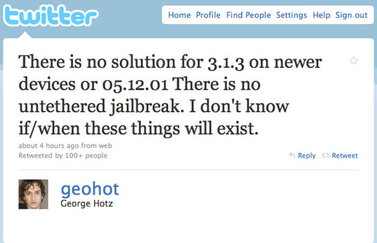 geohot twitter GeoHot: No Solution For 3.1.3 On Newer Devices Or 05.12.01 Baseband